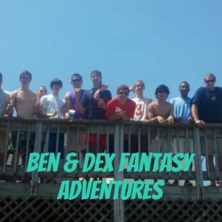 Ben & Dex Fantasy Adventures: A Bro Flow Affair
