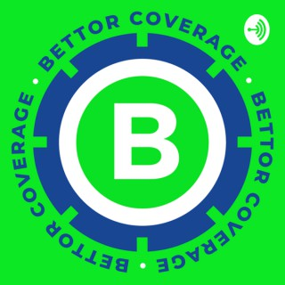 Bettor Coverage: Sports Betting Podcast