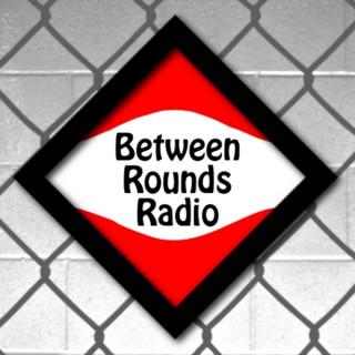 Between Rounds Radio
