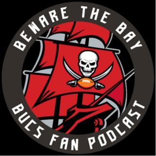 Beware The Bay Bucs Fan Podcast