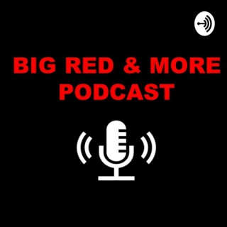 Big Red and More Podcast