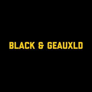 Black & Geauxld