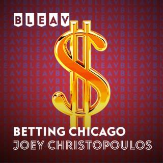 Bleav in Betting Chicago