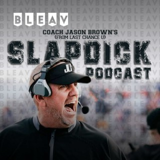 Bleav in the Slapdick Podcast