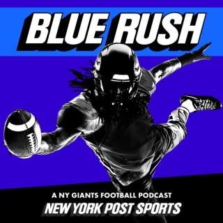 Blue Rush: A NY Giants Football Podcast from NY Post Sports