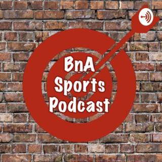 BnA Sports Podcast