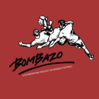 Bombazo: The Scandinavian LaLiga Podcast
