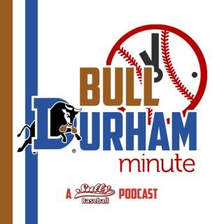 Bull Durham Minute