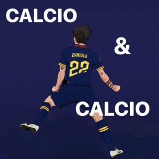 Calcio & Calcio