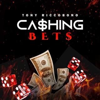 Cashing Bets