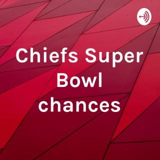 Chiefs Super Bowl chances