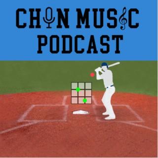 Chin Music Podcast