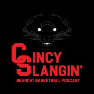 Cincy Slangin': The Bearcat Basketball Podcast