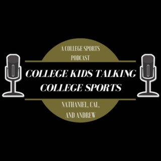 College Kids Talking College Sports