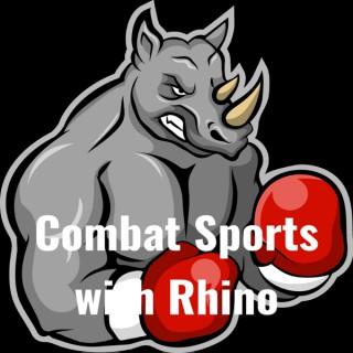 Combat Sports with Rhino