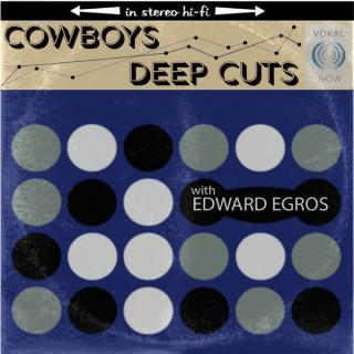 Cowboys Deep Cuts