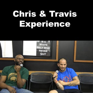 CTE: Chris and Travis Experience