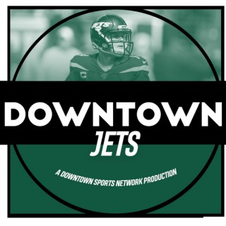 Downtown Jets Podcast