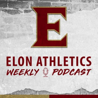 Elon Athletics Weekly Podcast