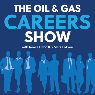 Oil and Gas Careers Podcast