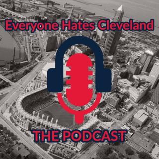 Everyone Hates Cleveland