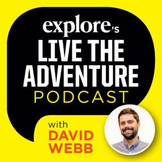 Explore Magazine's Live the Adventure Podcast