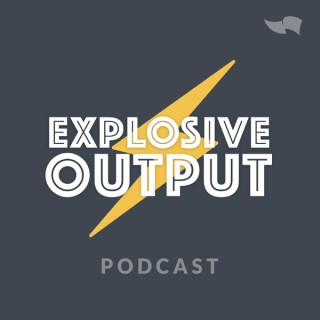 Explosive Output