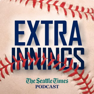 Extra Innings: A Seattle Times baseball podcast