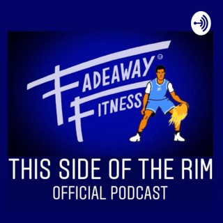 Fadeaway Fitness - This Side of the Rim