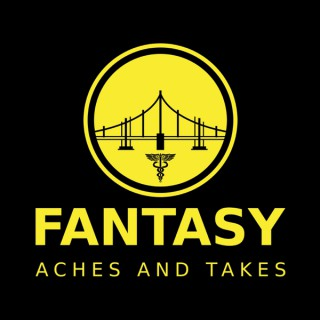 Fantasy Aches and Takes