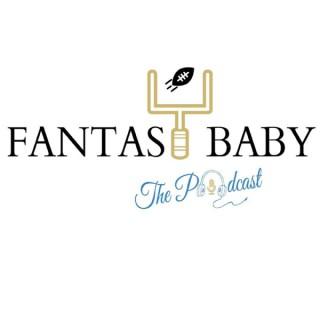 Fantasy Baby (A Fantasy Football Podcast)