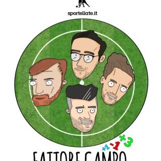 Fattore Campo - Il Podcast
