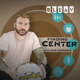 Finding Center with Nick Hardwick