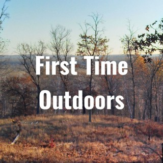 First Time Outdoors