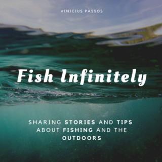 Fish Infinitely