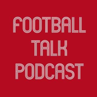 Football Talk Podcast