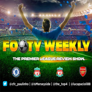 Footy Weekly - The Premier League Review Show
