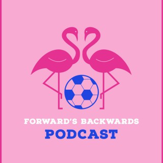 Forward's Backwards Podcast