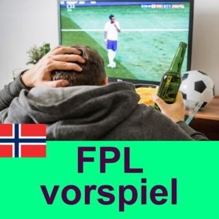FPL vorspiel