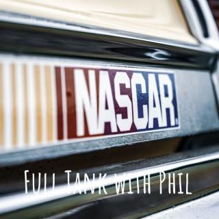 Full Tank with Phil - NASCAR Gambling