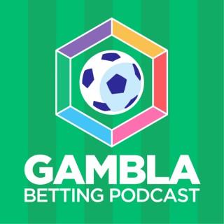 Gambla Betting Podcast