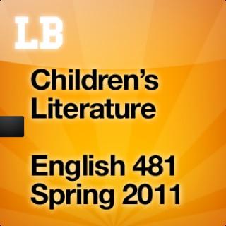 Children's Literature (Spring 2011) English 481