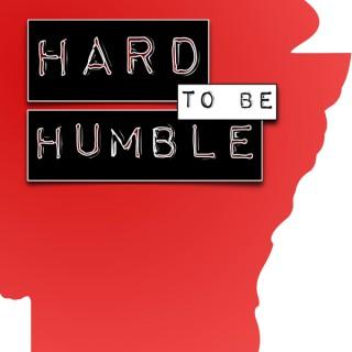 Hard to be Humble: An Arkansas Razorback Podcast