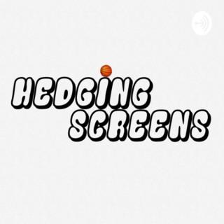 Hedging Screens
