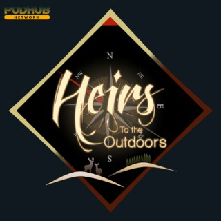 Heirs To The Outdoors