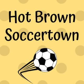 Hot Brown Soccertown