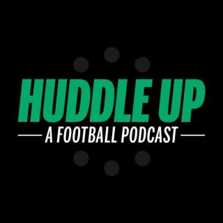 Huddle Up: A Football Podcast