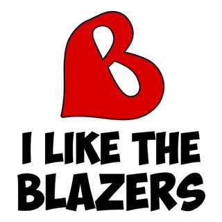 I Like the Blazers