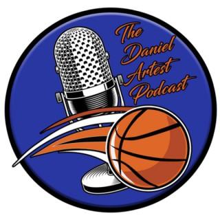 The Daniel Artest Podcast