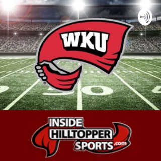 Inside Hilltopper Sports Podcast